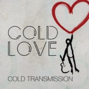 Cold Transmission - Cold Love